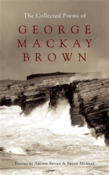 The Collected Poems of George Mackay Brown, Paperback