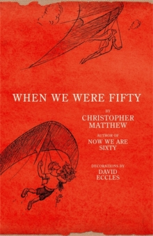 When We Were Fifty, Hardback