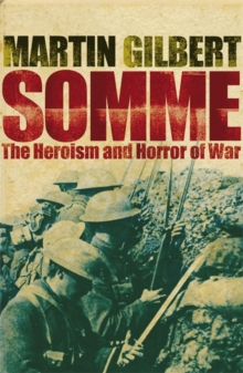 Somme : The Heroism and Horror of War, Paperback