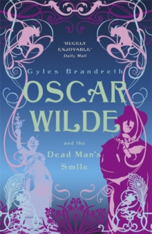 Oscar Wilde and the Dead Man's Smile, Paperback Book