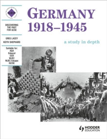 Germany 1918-1945: A Depth Study : A Depth Study for SHP or Modern World History Specifications Student's Book, Paperback