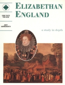 Elizabethan England: An SHP Depth Study : Students' Book, Paperback
