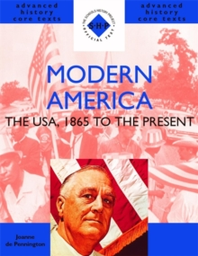 Modern America 1865 to the Present : The USA, 1865 to the Present, Paperback Book