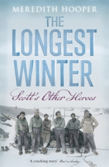 The Longest Winter : Scott's Other Heroes, Paperback