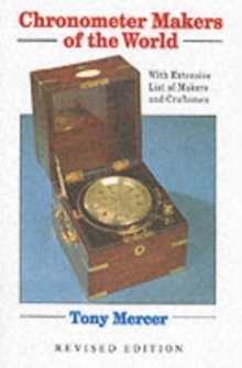 Chronometer Makers of the World, Hardback Book