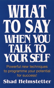 What to Say When You Talk to Yourself, Paperback