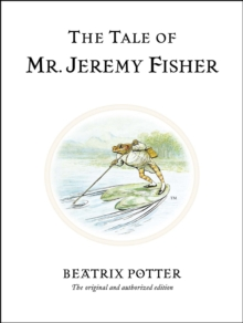 The Tale of Mr. Jeremy Fisher, Hardback