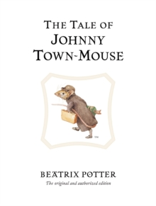 The Tale of Johnny Town-Mouse, Hardback