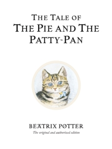 The Tale of the Pie and the Patty-pan, Hardback