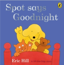 Spot Says Goodnight, Board book