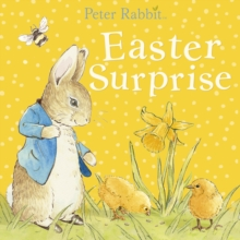 Peter Rabbit: Easter Surprise, Board book