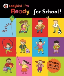 Ladybird I'm Ready for School!, Hardback