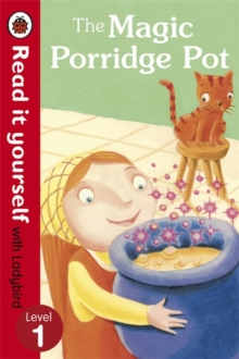 The Magic Porridge Pot - Read it Yourself with Ladybird : Level 1, Paperback