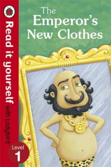 The Emperor's New Clothes - Read it Yourself with Ladybird : Level 1, Paperback Book