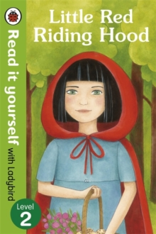Little Red Riding Hood - Read it Yourself with Ladybird : Level 2, Paperback