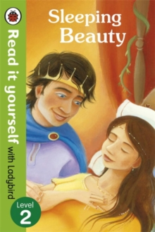 Read It Yourself With Ladybird: Level 2: Sleeping Beauty, Paperback Book