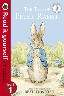 The Tale of Peter Rabbit - Read it Yourself with Ladybird : Level 1, Paperback