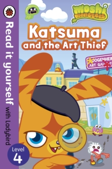 Moshi Monsters: Katsuma and the Art Thief - Read it Yourself with Ladybird : Level 4, Paperback