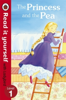 Read It Yourself With Ladybird: Level 1: The Princess And The Pea, Paperback Book