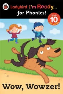 Wow, Wowzer! Ladybird I'm Ready for Phonics Level 10, Paperback Book