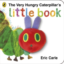 The Very Hungry Caterpillar's Little Book, Hardback Book