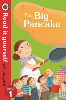 The Big Pancake: Read it Yourself with Ladybird : Level 1, Paperback Book