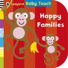 Ladybird Baby Touch: Happy Families, Board book Book