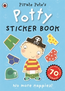 Pirate Pete's Potty Sticker Activity Book, Paperback