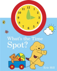 What's the Time, Spot?, Board book