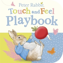 Peter Rabbit: Touch and Feel Playbook, Board book