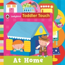 Toddler Touch: At Home, Board book