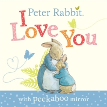 Peter Rabbit: I Love You, Board book