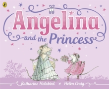 Angelina and the Princess, Paperback Book