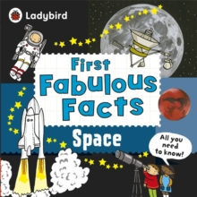 Space: Ladybird First Fabulous Facts, Paperback Book