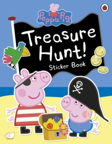 Peppa Pig: Treasure Hunt! Sticker Book, Paperback Book