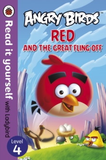 Angry Birds: Red and the Great Fling-Off - Read it Yourself with Ladybird, Paperback