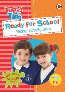 Ready for School: a Ladybird Topsy and Tim Sticker Activity Book, Paperback