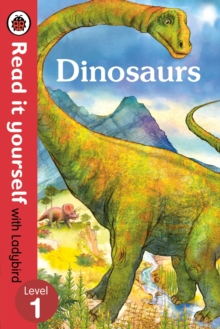 Dinosaurs - Read it Yourself with Ladybird : Level 1, Paperback