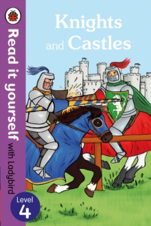Knights and Castles - Read it Yourself with Ladybird : Level 4, Paperback