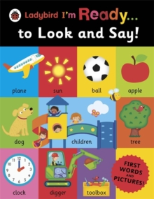 Ladybird I'm Ready ... to Look and Say!, Paperback Book