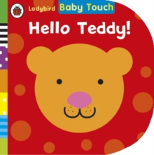 Baby Touch: Hello, Teddy!, Board book