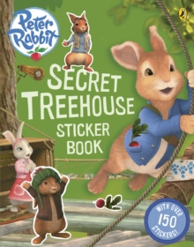 Peter Rabbit Animation: Secret Treehouse Sticker Activity Book, Paperback Book