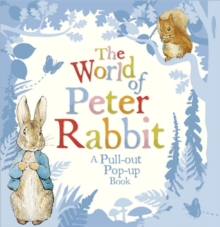 The World of Peter Rabbit: a Pull-Out Pop-Up Book, Hardback Book
