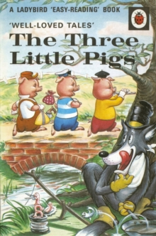 Well-Loved Tales: the Three Little Pigs, Hardback