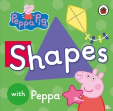 Peppa Pig: Shapes, Board book