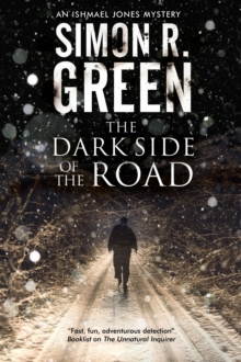 The Dark Side of the Road : A Country House Murder Mystery with a Supernatural Twist, Hardback
