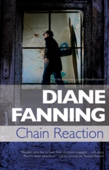 Chain Reaction : A Lucinda Pierce Homicide Investigation, Hardback