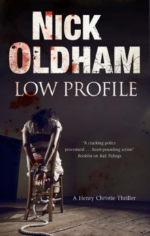 Low Profile: a Henry Christie Thriller, Hardback