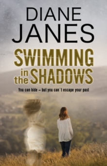 Swimming in the Shadows: A Contemporary Romantic Suspense, Hardback