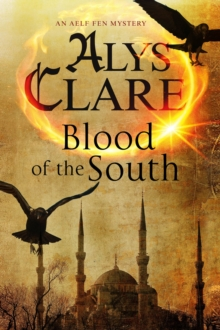 Blood of the South : A Medieval Mystical Mystery, Hardback